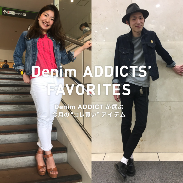 DENIM ADDICTS' FAVORITES